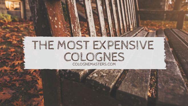 Most Expensive Mens Cologne >> The World's Most Expensive Cologne You Can't Afford - CologneMasters